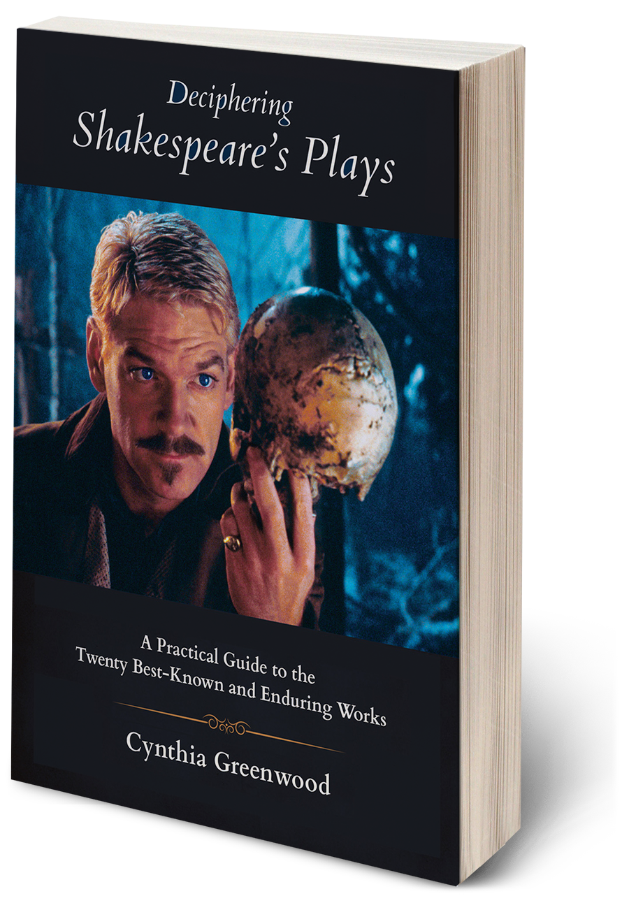 DECIPHERING SHAKESPEARE'S PLAYS by Cynthia Greenwood
